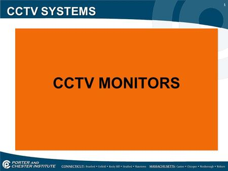 1 CCTV SYSTEMS CCTV MONITORS. 2 CCTV SYSTEMS A monitor simply allows remote viewing of cameras in a CCTV system from a control room or other location.