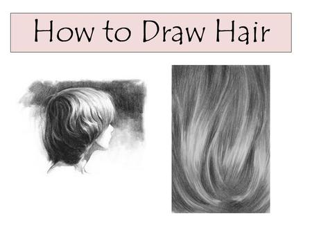 How to Draw Hair. Draw the outline of the hair. Make sure you know where the top and the back of the skull is. Add big lines in the hair indicating the.