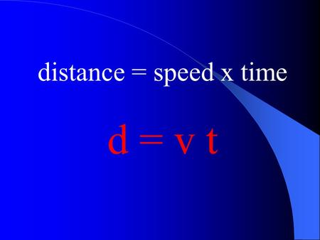 Distance = speed x time d = v t. Speed of sound 340 m/s.