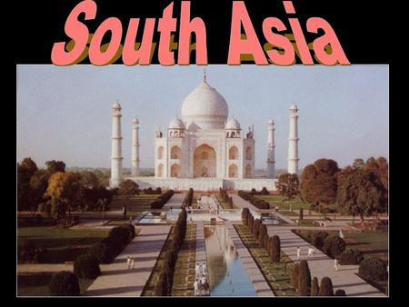 The Land South Asia consists of a large peninsula with Sri Lanka a large island near its southern tip. The peninsula that India is located on is also.