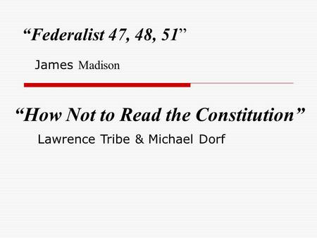 """How Not to Read the Constitution"""