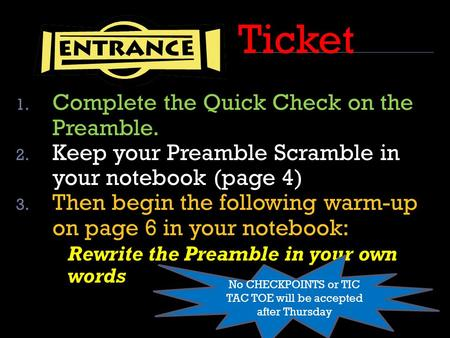 Ticket 1. Complete the Quick Check on the Preamble. 2. Keep your Preamble Scramble in your notebook (page 4) 3. Then begin the following warm-up on page.
