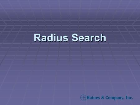 Radius Search.  Radius searches allow you to retrieve properties that fall within a selected radius around a subject property. Furthermore, you can select.