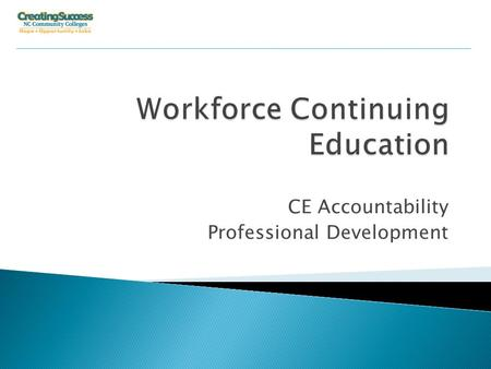 Operations an CE Accountability Professional Development.