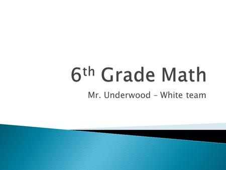 Mr. Underwood – White team.  Family ◦ Wife – Kim (Southern's PE teacher) ◦ Children – Jacob (7 th grade at Southern); Bryn and Reagan (5 th grade at.