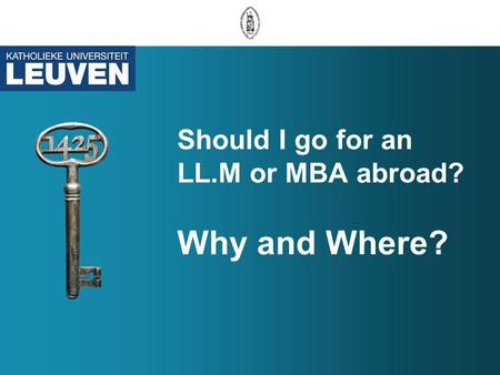 Should I go for an LL.M or MBA abroad? Why and Where?