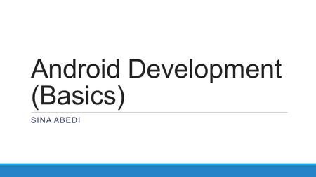 Android Development (Basics)