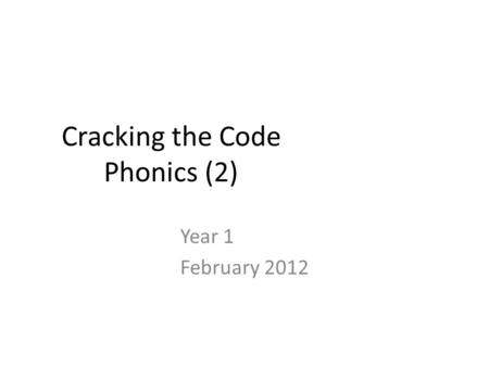 Cracking the Code Phonics (2)