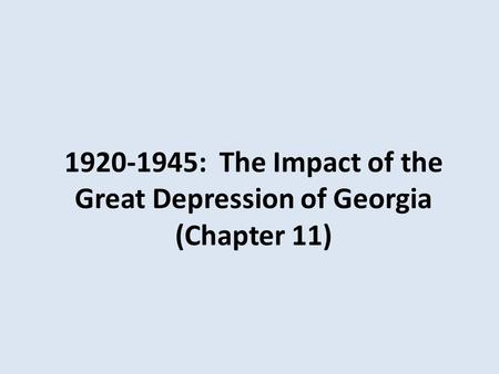 : The Impact of the Great Depression of Georgia (Chapter 11)