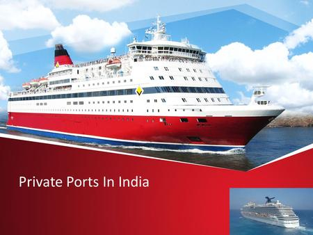 Private Ports In India. Port A port is a location on a coast or shore containing one or more harbours where ships can dock and transfer people or cargo.