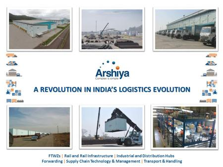 A REVOLUTION IN <strong>INDIA</strong>'S LOGISTICS EVOLUTION