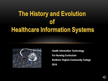 Health Information Technology For Nursing Curriculum Northern Virginia Community College 2014.