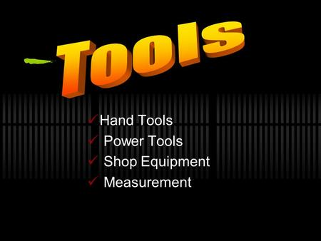 Hand Tools Power Tools Shop Equipment Measurement.