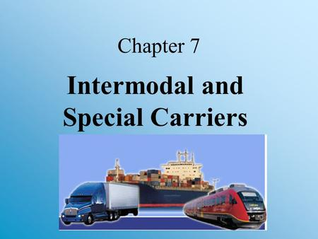 Intermodal and Special Carriers