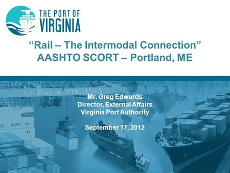 """Rail – The Intermodal Connection"" AASHTO SCORT – Portland, ME"