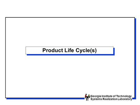 Product Life Cycle(s).