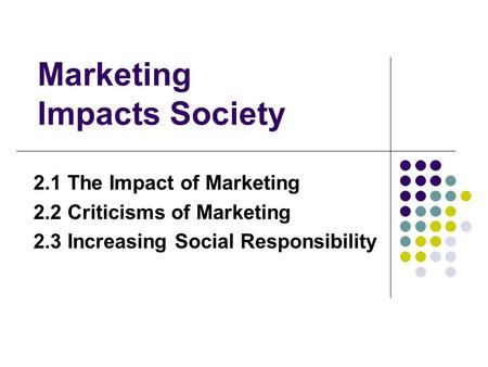 Marketing Impacts Society