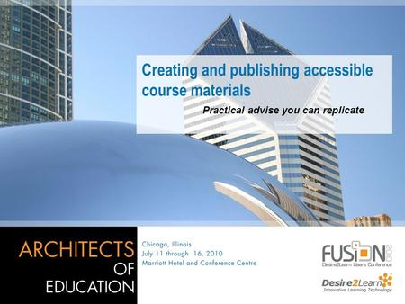Creating and publishing accessible course materials Practical advise you can replicate.