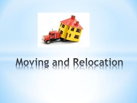 Moving and Relocation.