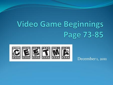December 1, 2011. The Beginnings! Video Games started to be developed as early as 1947! First patent was on January 25, 1947. The Game was Pong!