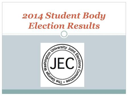 2014 Student Body Election Results. Write-In Seats SA School of Engineering and Applied Sciences Graduate Senator (1)  Brendan Mulroy SA Elliott School.