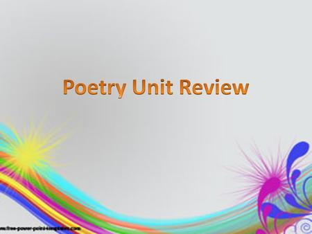 Poetry Unit Review.