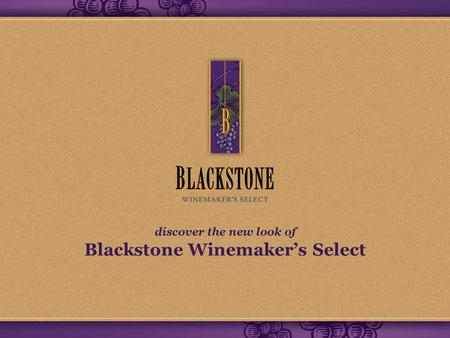 Discover the new look of Blackstone Winemaker's Select.
