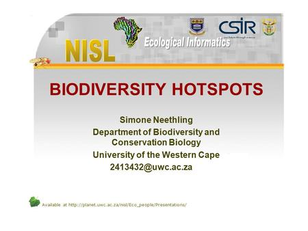 Available at  BIODIVERSITY HOTSPOTS Simone Neethling Department of Biodiversity and Conservation.