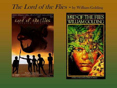 "the use of symbolism in the novel lord of the flies by william golding Literature assignments explain the use of imagery in william golding's ""lord of the flies"" ""lord of the flies"" by william golding, is a book filled with terrifying truths and unhidden disclosed secrets that have gone too far."