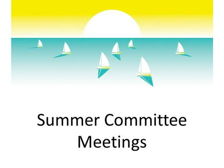 Summer Committee Meetings. Yoram Bauman Sightline Institute.
