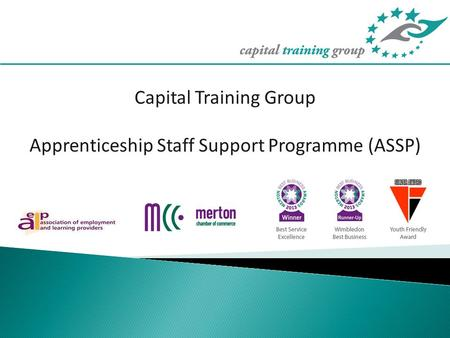 Capital Training Group Apprenticeship Staff Support Programme (ASSP)