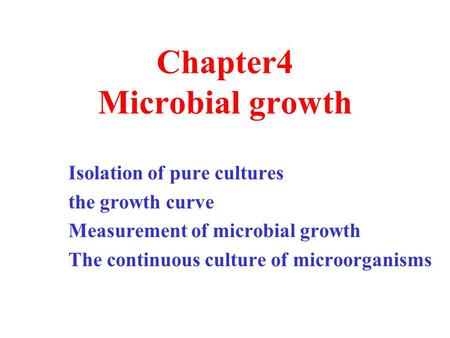 Chapter4 Microbial growth