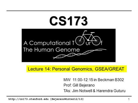 CS173 Lecture 14: Personal Genomics, GSEA/GREAT