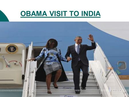 OBAMA VISIT TO INDIA. Highlights of President Obama's India visit.
