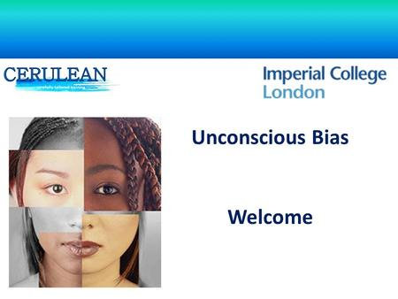 Unconscious Bias Welcome