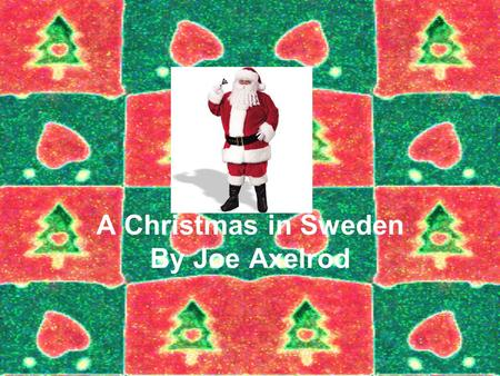 A Christmas in Sweden By Joe Axelrod. Lucia Day.Eleven days before Christmas is Lucia day it is on December 13.The Swedish believe it is the longest night.
