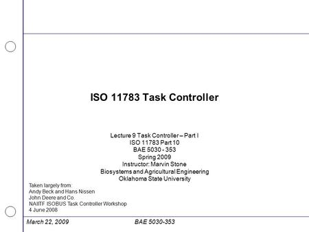 ISO Task Controller Lecture 9 Task Controller – Part I