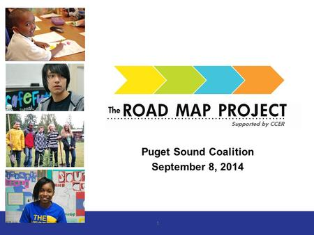 Puget Sound Coalition September 8, 2014 1. Compact Commitment: Districts and Colleges will work in partnership with College Access Networks and college.