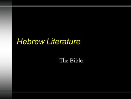 Hebrew Literature The Bible. The Jewish Bible/ Old Testament The word Bible came from the Greek word biblia meaning books or a collection of writings.