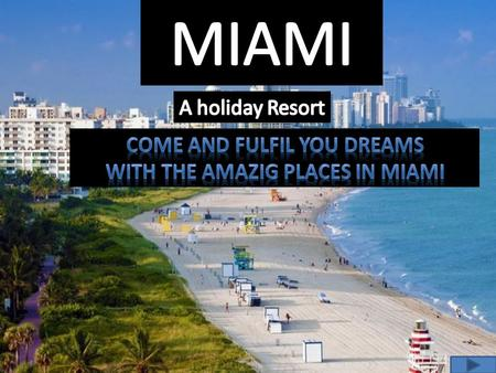 Miami is located along the Atlantic coast in south eastern Florida. Miami is situated on a wide plain lying between the Florida Everglades and Biscayne.