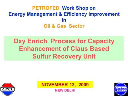 Oxy Enrich Process for Capacity Enhancement of Claus Based