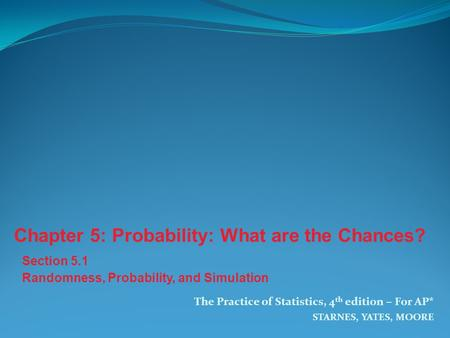 Chapter 5: Probability: What are the Chances?
