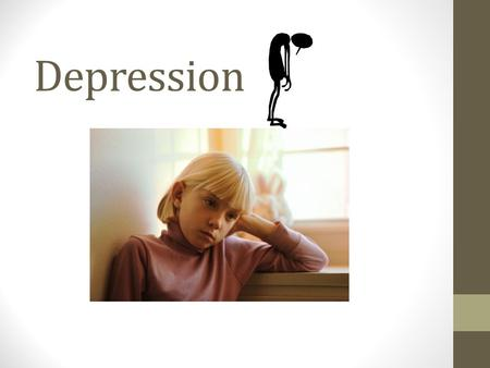 "Depression. What is Depression? Someone with Depression can't just ""snap out of it."" Depression affects the way someone thinks, feels and acts. It becomes."