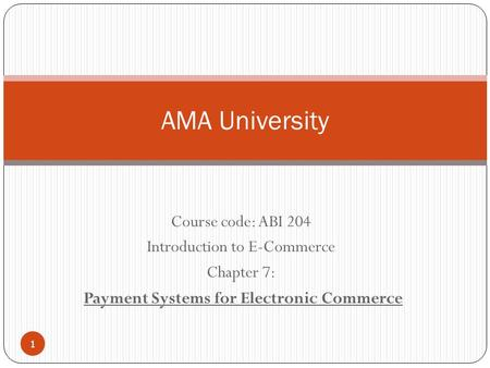 Payment Systems for Electronic Commerce