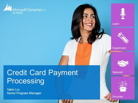 Yabin Liu Senior Program Manager Credit Card Payment Processing.