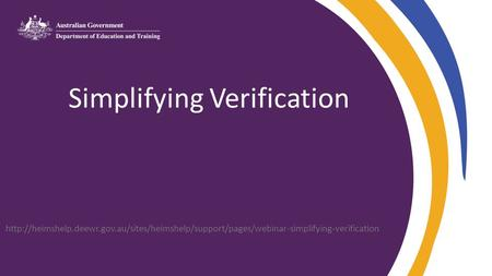 Simplifying Verification