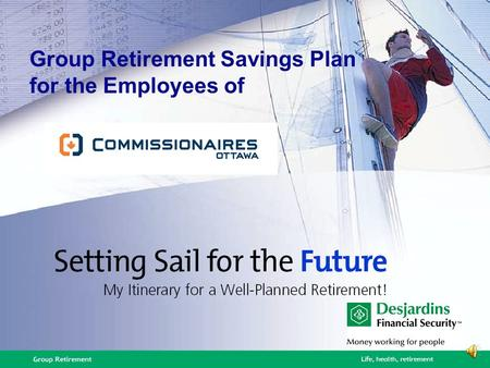 Group Retirement Savings Plan for the Employees of.