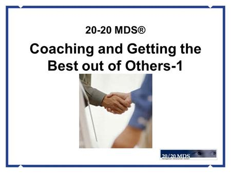 20-20 MDS® Coaching and Getting the Best out of Others-1.