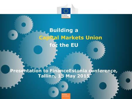 Presentation to FinanceEstonia conference, Tallinn, 13 May 2015