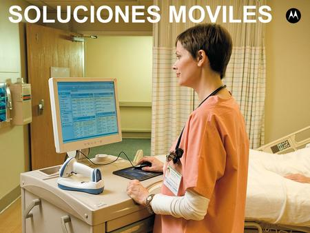 Motorola Solutions Proprietary SOLUCIONES MOVILES.